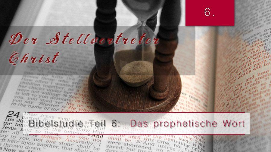 6.Bibelstudie 6 – Der Stellvertreter Christi
