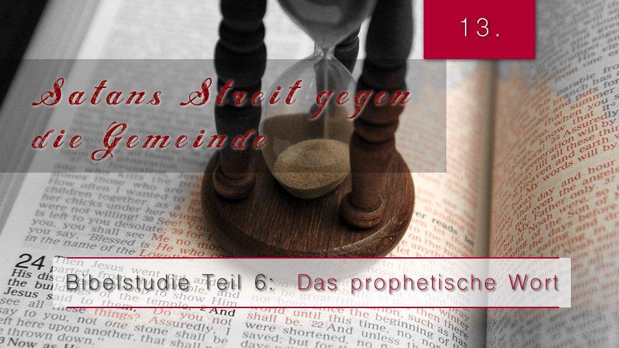 6.Bibelstudie 13 – Satan kämpft gegen die Gemeinde