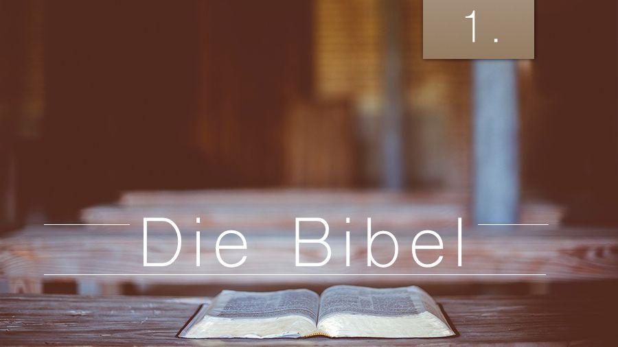 1.Bibelstudienmaterial - Die Bibel