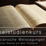 Bibelstudienkurs BS03 - Messianische Weissagungen