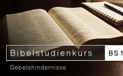 Bibelstudienkurs (BS13): Gebetshindernisse