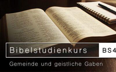 Bibelstudienkurs (BS40) – Gemeinde und geistliche Gaben
