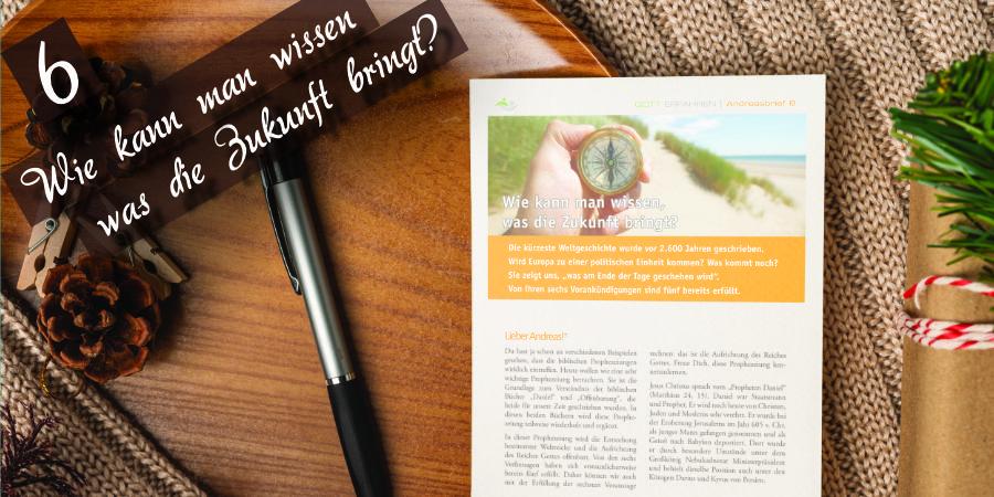 Andreasbrief 06 - Wie kann man wissen was die Zukunft bringt? - Artikelbild