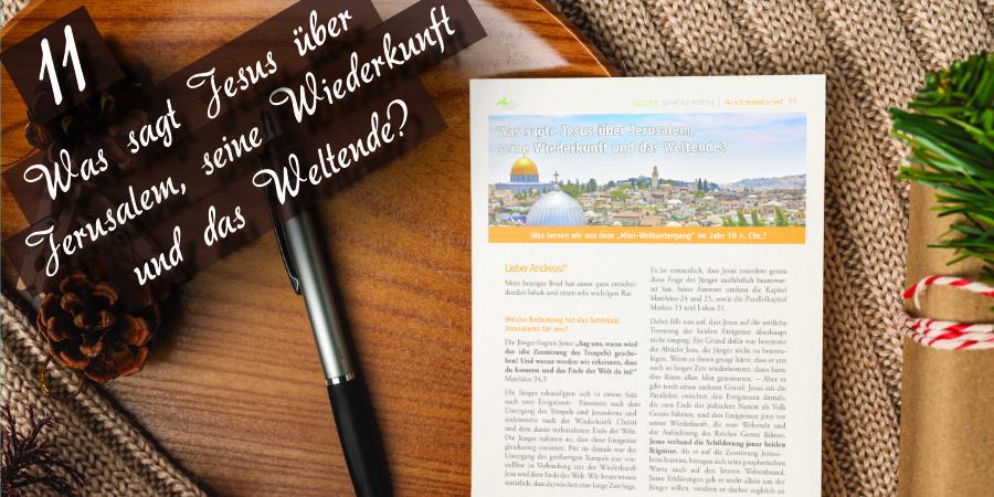 Andreasbrief 11 - Was sagt Jesus über Jerusalem, die Wiederkunft und das Weltende? Artikelbild