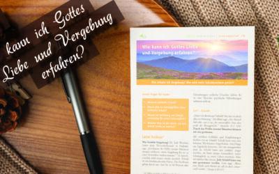Andreasbrief 16 – Wie kann ich Gottes Liebe und Vergebung erfahren?